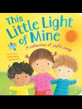 This Little Light of Mine: A Collection of Joyful Songs