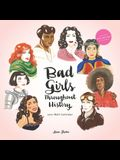 Bad Girls Throughout History 2021 Wall Calendar: (women in History Monthly Calendar, 12 Months of Remarkable Women Who Changed the World)