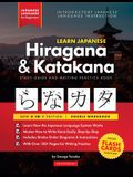Learn Japanese for Beginners - The Hiragana and Katakana Workbook: The Easy, Step-by-Step Study Guide and Writing Practice Book: Best Way to Learn Jap