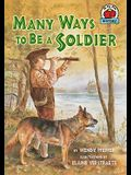 Many Ways to Be a Soldier (On My Own History)