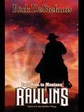 Rawlins, Last Ride to Montana