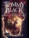 Tommy Black and the Coat of Invincibility