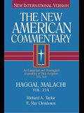 Haggai, Malachi, 21: An Exegetical and Theological Exposition of Holy Scripture