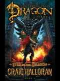 Eyes of the Dragon (The Chronicles of Dragon, Series 2, Book 4)