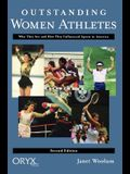 Outstanding Women Athletes: Who They Are and How They Influenced Sports in America, Second Edition