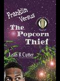 Franklin Versus The Popcorn Thief
