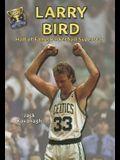 Larry Bird: Hall of Fame Basketball Superstar