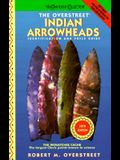 The Overstreet Indian Arrowhead Identification and Price Guide