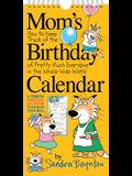 Mom's Birthday Calendar (Revised Edition)