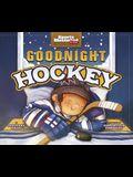 Goodnight Hockey