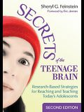 Secrets of the Teenage Brain: Research-Based Strategies for Reaching and Teaching Today′s Adolescents