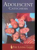Adolescent Catechesis