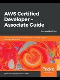 AWS Certified Developer - Associate Guide, Second Edition