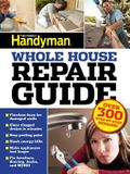 Uc Family Handyman Whole House Repair Guide: Over 300 Step-By-Step Repairs!