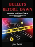 Bullets Before Dawn-Murder in Chinatown