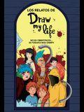 Los Relatos de Draw My Life