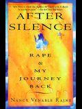 After Silence: Rape & My Journey Back