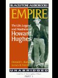 Empire: The Life, Legend, and Madness of Howard Hughes, Part 1