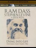 Dying Into Life: A Week Long Program Recorded with These 2 Master Teachers in 1982.