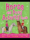The Horse and Pony Activity Book
