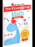 Ready to Learn: Pre-Kindergarten Math Workbook