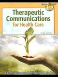 Therapeutic Communications for Health Care [With CDROM]