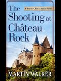 The Shooting at the Chateau Rock