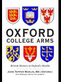 Oxford College Arms: Intriguing Stories Behind Oxford's Shields