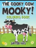 The Cooky Cow Mooky! Coloring Book