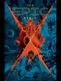 The Epic Bible: God's Story from Eden to Eternity