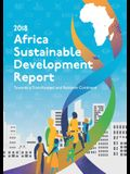 Africa Sustainable Development Report 2018: Towards a Transformed and Resilient Continent