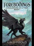 Forebodings: Conquerors of K'Tara, Book 1