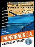 Paperback L.A. Book 2: A Casual Anthology: Studios, Salesmen, Shrines, Surfspots