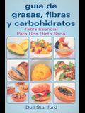 Guia de Grasas, Fibras y Carbohidratos: Tabla Esencial Para una Dieta Sana