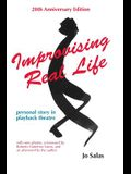 Improvising Real Life: Personal Story in Playback Theatre