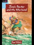 Jungle Doctor and the Whirlwind