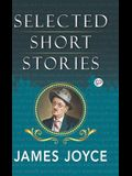 Selected Short Stories of James Joyce