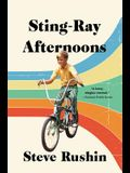 Sting-Ray Afternoons: A Memoir