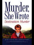 Murder, She Wrote: Destination--Murder