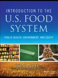 Introduction to the US Food System: Public Health, Environment, and Equity