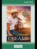 Outback Dreams (16pt Large Print Edition)