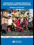 Integrating a Gender Perspective Into Human Rights Investigations: Guidance and Practice