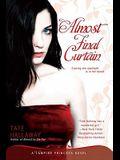 Almost Final Curtain: A Vampire Princess Novel