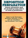 Deposition Preparation: For All Kinds of Cases, and in All Jurisdictions