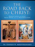The Road Back to Christ