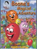 Timothy Cooper's- Boone's Magical Adventure: Boone's Magical Adventure