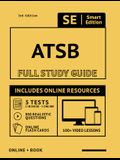 Astb Full Study Guide: Complete Subject Review with Online Videos, 5 Full Practice Tests, Realistic Questions Both in the Book and Online Plu