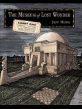 The Museum of Lost Wonder: A Graphic Guide to Reawakening the Human Imagination