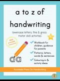 a to z of handwriting: a fun and educational tracing handwriting book with guidance for parents and free resources. Letters, patterns, shapes
