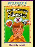 No Grown-Ups Allowed (The Cul-de-Sac Kids #4) (Book 4)
